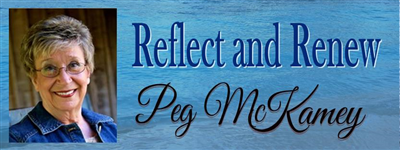 Reflect & Renew - Peg McKamey