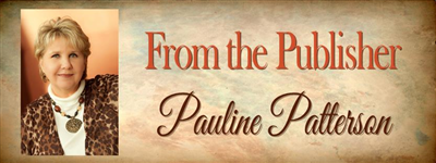 From The Publisher - Pauline Patterson